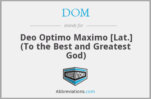 What Is The Abbreviation For Deo Optimo Maximo Lat To The Best